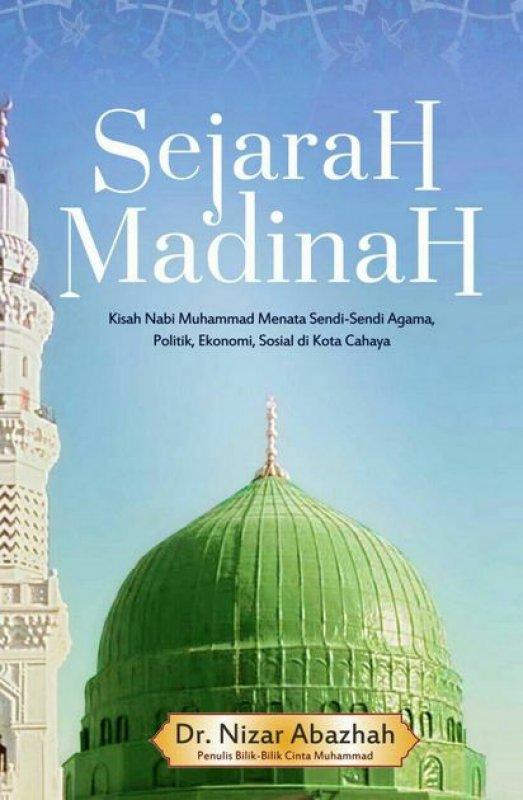 Cover Buku Sejarah Madinah edisi repackage (Cover Baru)