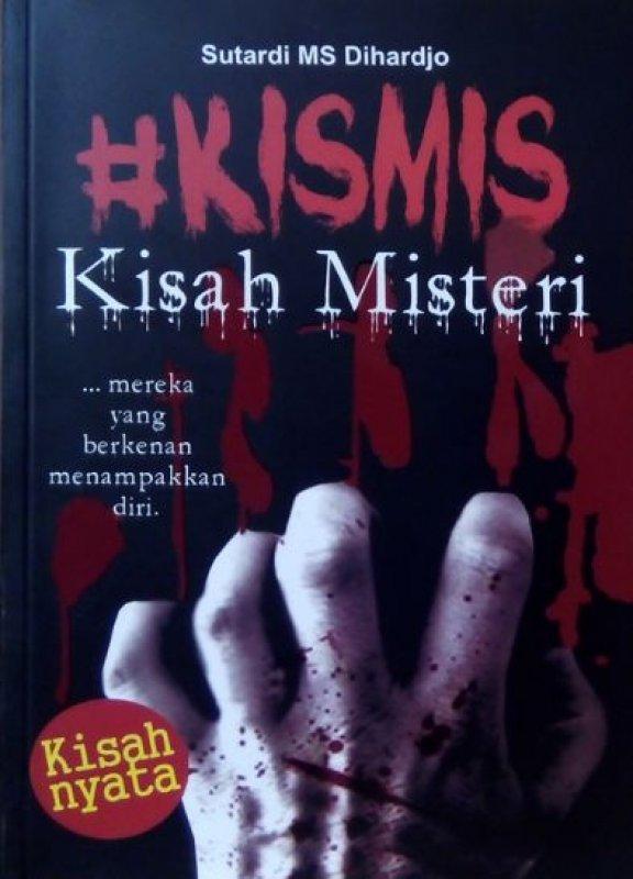 Cover Buku # KISMIS KISAH MISTERI