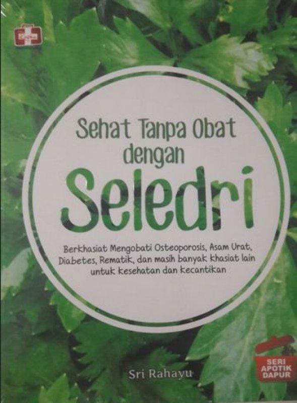 Cover Buku Sehat Tanpa Obat dengan Seledri
