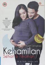 Panduan Lengkap Kehamilan Sehat dan Nyaman