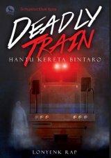 Deadly Train: Hantu Kereta Bintaro