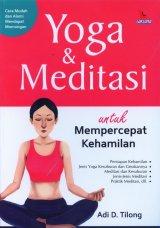 Yoga & Meditasi Untuk Mempercepat Kehamilan