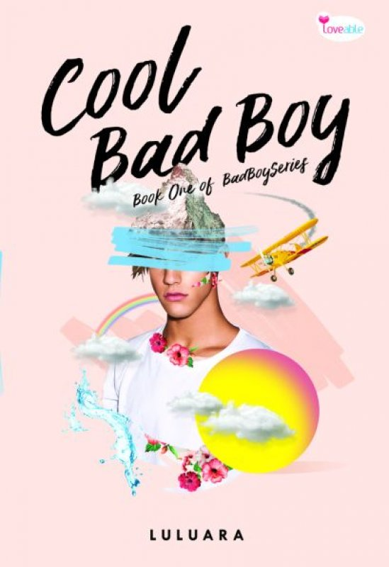 Cover Buku Cool Bad Boy [Edisi TTD]