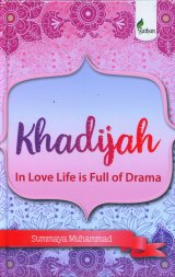 Khadijah In Love Life is Full of Drama (hard cover)