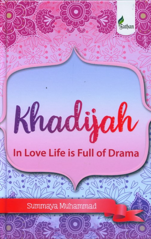 Cover Khadijah In Love Life is Full of Drama (hard cover)