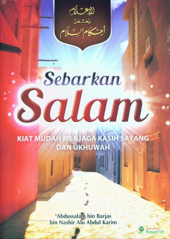Cover Buku Sebarkan Salam: Kita Mudah Menjaga Kasih Sayang dan Ukhuwan