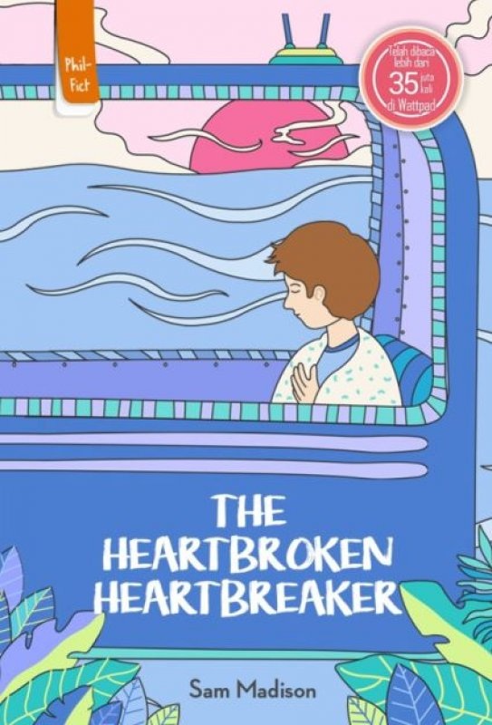Cover Depan Buku The Heartbroken Heartbreaker
