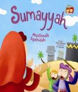 BB.SERI SAHABAT RASUL: SUMAYYAH MUSLIMAH SYAHIDAH