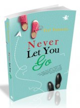 Never Let You Go [Edisi TTD & Bonus Postcard]