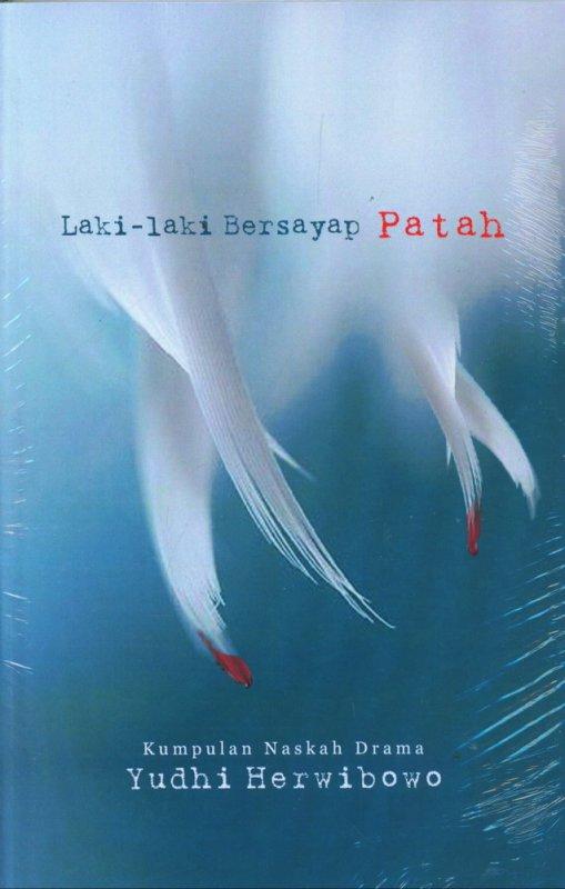 Cover Buku Laki-Laki Bersayap Patah
