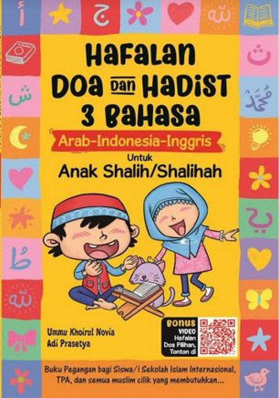 Cover Buku Hafalan Doa dan Hadist 3 Bahasa Arab-Indonesia-Inggris Untuk Anak Shalih/Shalihah (Full Colour)