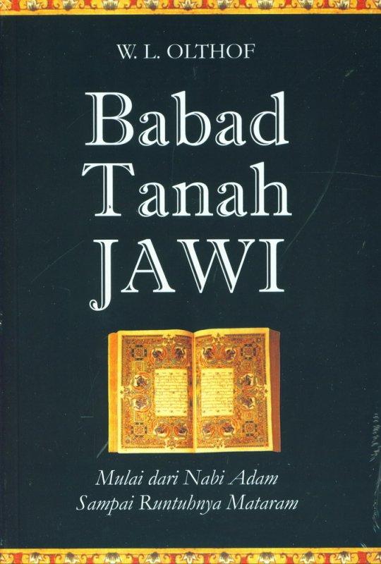 Cover Buku Babad Tanah Jawi Mulai dari Nabi Adam Sampai Runtuhnya Mataram