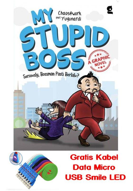 Cover Buku MY STUPID BOSS A GRAPHIC NOVEL (Bonus: Kabel Data Micro USB Smile LED) (Promo Best Book) (Disc 50%)