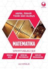 Hafal Mahir Teori dan Rumus Matematika SMP/MTs Kelas 7, 8, 9