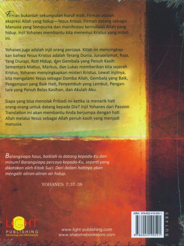 Cover Belakang Buku Yohanes Kasih Yang Kekal - The Passion Translation