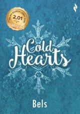 Cold Hearts [Edisi TTD + Bonus: Keychain]