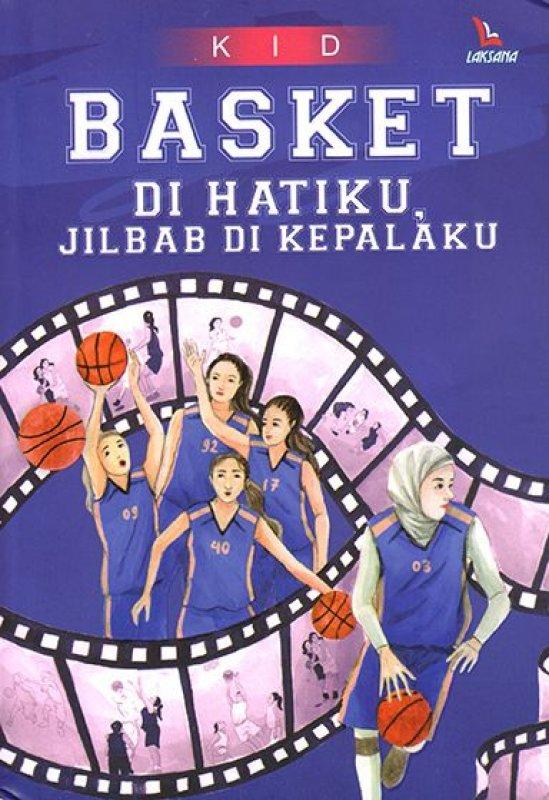 Cover Buku Basket Di Hatiku, Jilbab Di Kepalaku