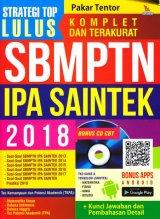 STRATEGI TOP LULUS SBMPTN IPA SAINTEK 2018 (BONUS SD CBT)