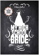 My High School Bride (dist)