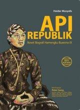 Api Republik: Novel Biografi Hamengku Buwono IX