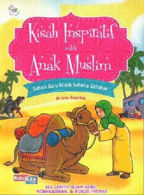 Cover Buku Kisah Inspiratif Untuk Anak Muslim