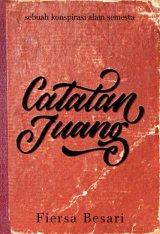 Catatan Juang: Sebuah Konspirasi Alam Semesta [Edisi TTD + Bonus Block Note] Pre-Order