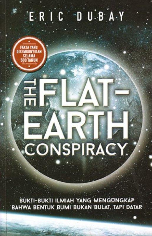 Cover Buku The Flat Earth Conspiracy