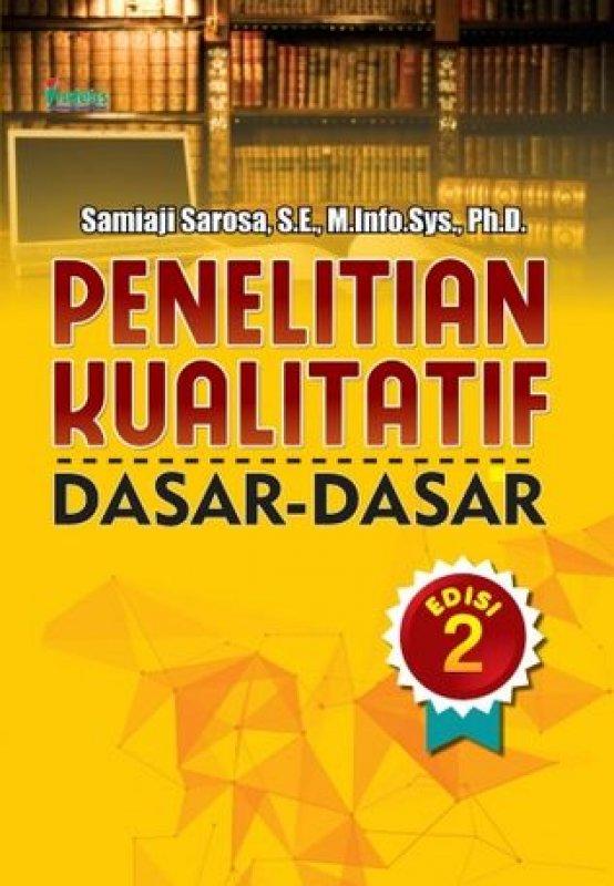 Cover Buku Penelitian Kualitatif Dasar-Dasar Edisi 2