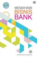 Memahami Bisnis Bank - Cover Baru