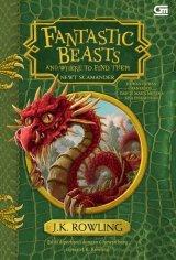 Fantastic Beasts and Where to Find Them - Hewan-Hewan Fantastis dan Dimana Mereka Bisa Ditemukan (EDISI HARD COVER) (Promo ge