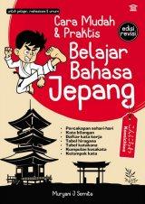Cara Mudah & Praktis Belajar Bahasa Jepang edisi revisi