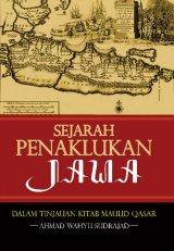 Sejarah Penaklukan Jawa: Dalam Tinjauan Kitab Maulid Qasar