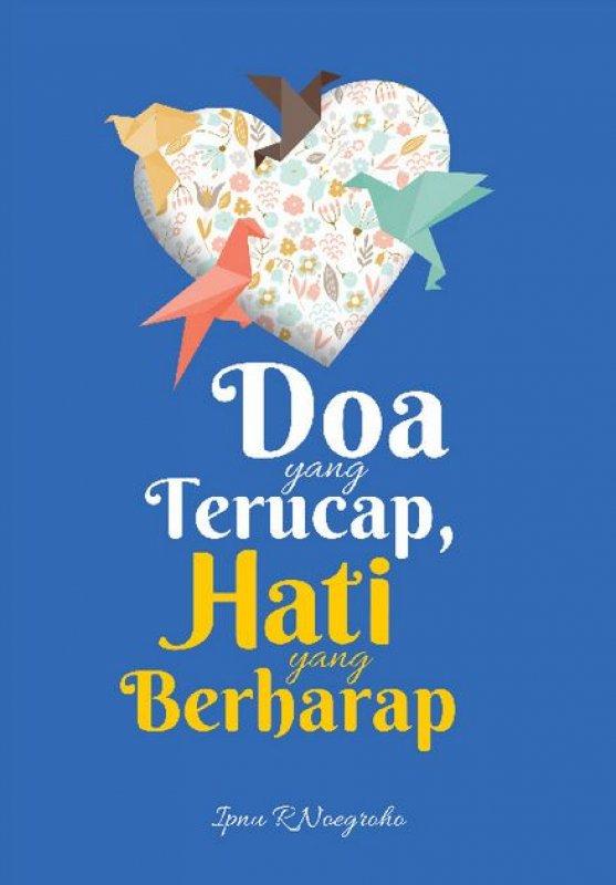 Cover Buku Doa yang Terucap, Hati yang Berharap