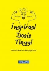 Inspirasi Dosis Tinggi: Motivasi Sehari-hari Penggugah Jiwa