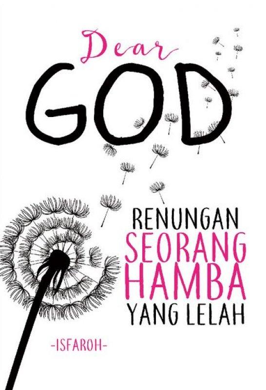 Cover Buku Dear God: Renungan Seorang Hamba Yang Lelah