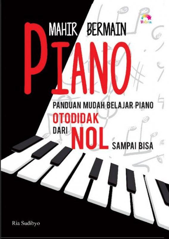 Cover Buku Mahir Bermain Piano: Panduan Mudah Belajar Piano Otodidak Dari Nol Sampai BisaSistem Pakar Konsep dan Teori