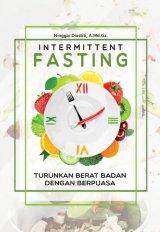 Intermittent Fasting: Turunkan Berat Badan Dengan Berpuasa