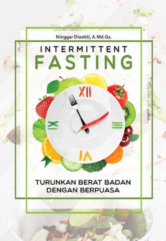 Cover Buku Intermittent Fasting: Turunkan Berat Badan Dengan Berpuasa