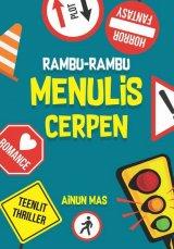 Rambu-Rambu Menulis Cerpen