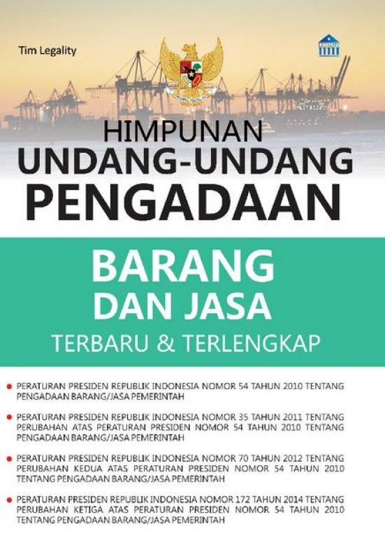 Cover Buku Himpunan Undang-Undang Pengadaan Barang Dan Jasa Terbaru & Terlengkap