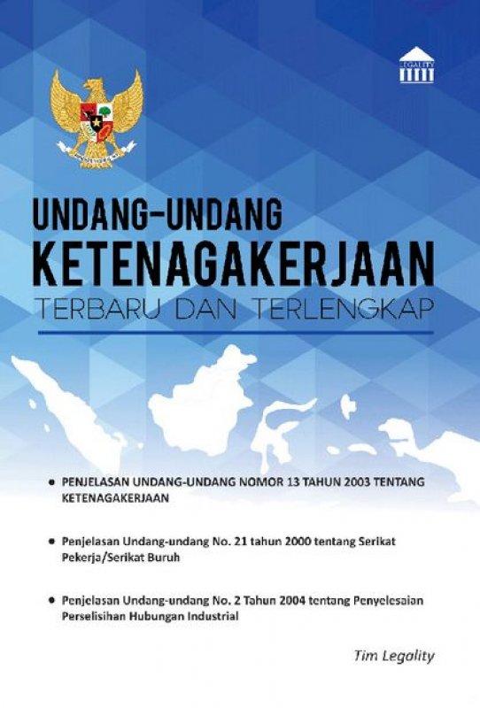Cover Buku Undang-Undang Ketenagakerjaan Terbaru Dan Terlengkap