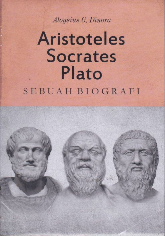 Cover Belakang Buku Aristoteles Socrates Plato Sebuah Biografi