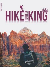 Hike To Be A King
