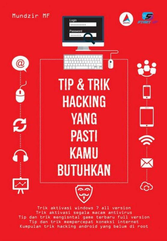 Cover Buku Tip & Trik Hacking yang Pasti Kamu Butuhkan