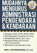 Mudahnya Mengurus Administrasi Pengendara & Kendaraan (Promo Best Book)