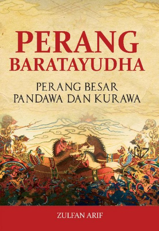 Cover Buku Perang Baratayudha: Perang Besar Pandawa Dan Kurawa
