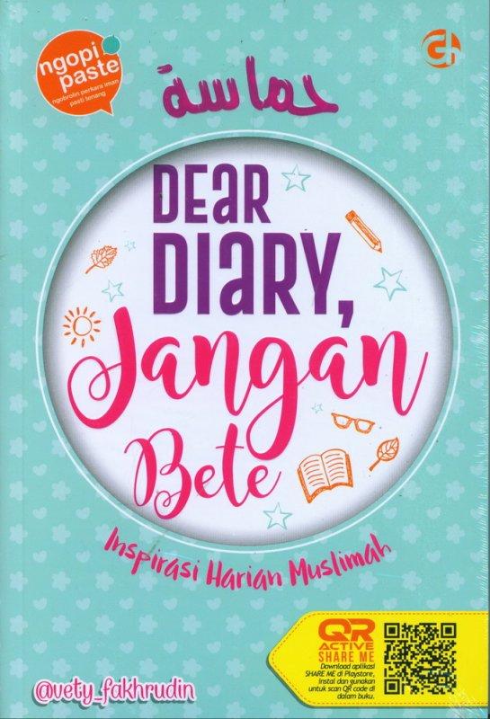 Cover Buku Dear Diary, Jangan Bete - Inspirasi Harian Muslimah