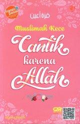 Muslimah Kece Cantik Karena Allah