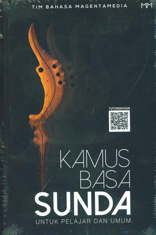 Cover Buku Kamus Basa Sunda Untuk Pelajar dan Umum