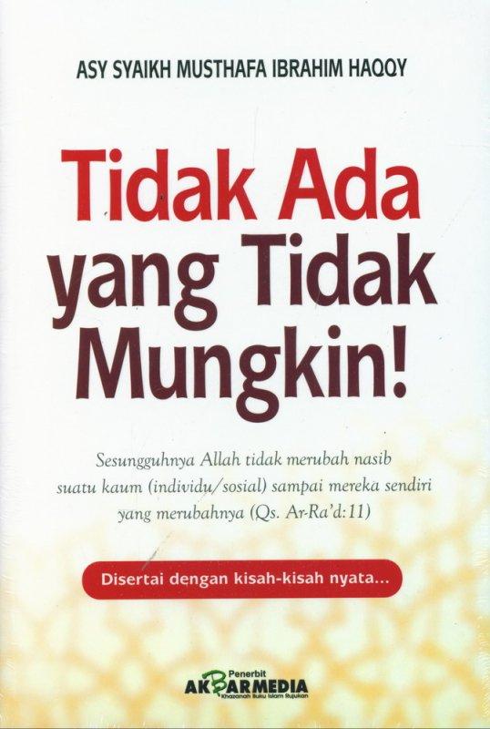 Cover Buku Tidak Ada yang Tidak Mungkin!
